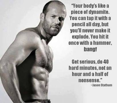 Respect and treat your body like a tool that needs to be sharpened regularly.