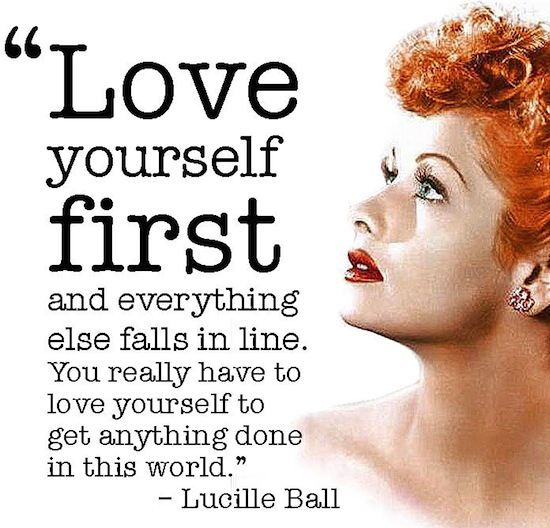 You need to love yourself first...