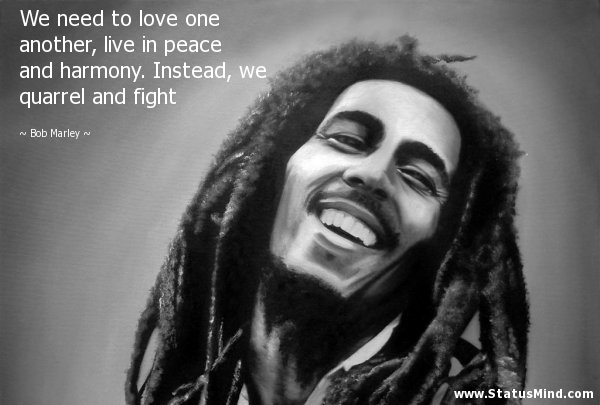 Learn to live in peace and harmony...