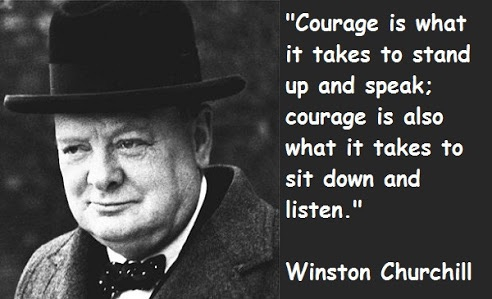 To learn and grow, you need to have the courage to listen.