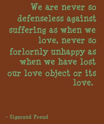 Love equates to a lot of suffering, but its worth it...